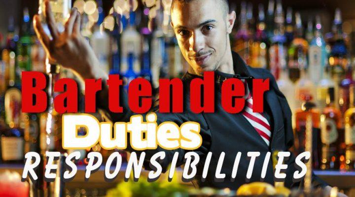 Bartender Duties and responsibilities List